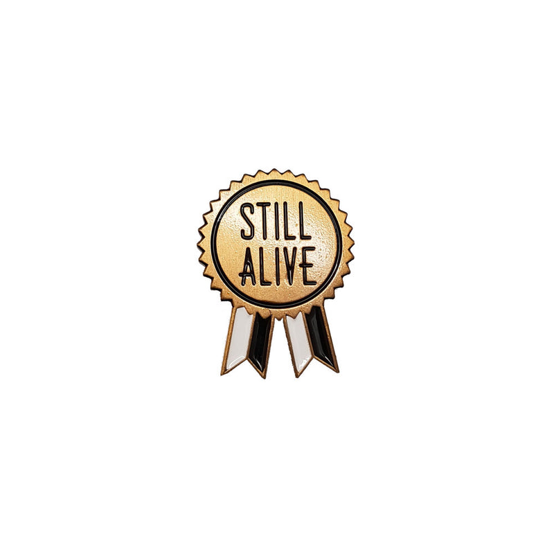 Still Alive Enamel Pin (Gold)