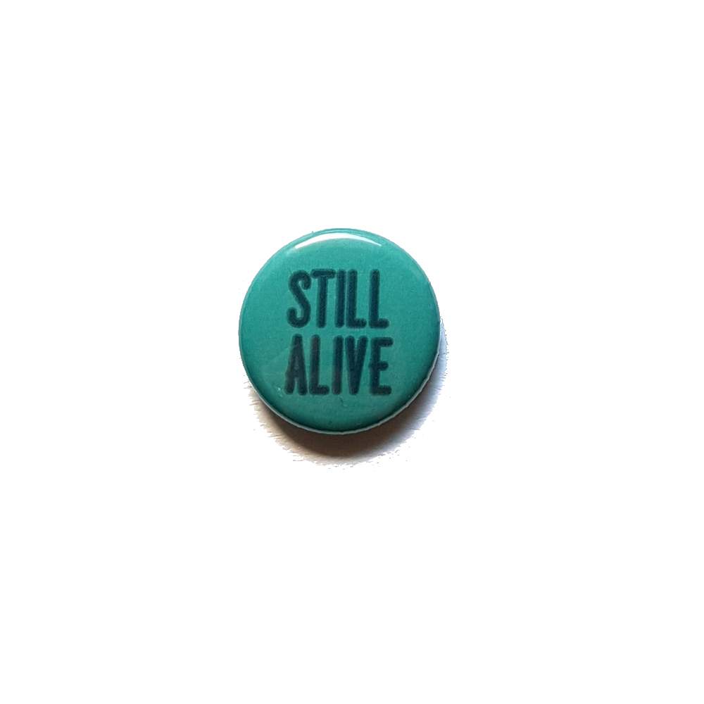 Still Alive Button [VARIOUS]