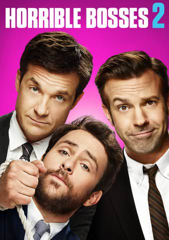 Horrible Bosses 2 SD VUDU or HD MoviesAnywhere