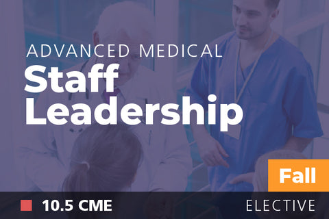 2018 Fall Advanced Medical Staff Leadership