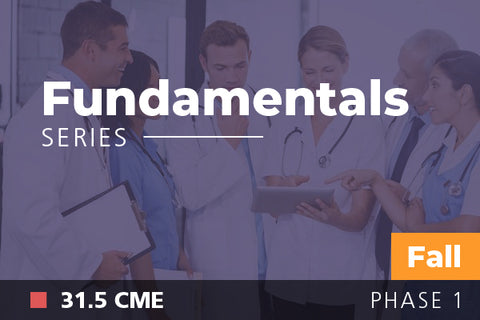 2018 Fall Fundamentals of Physician Leadership: Series