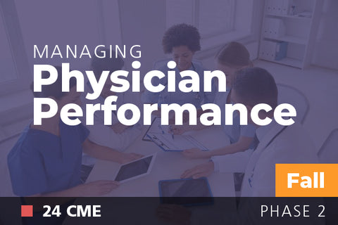 2018 Fall Managing Physician Performance