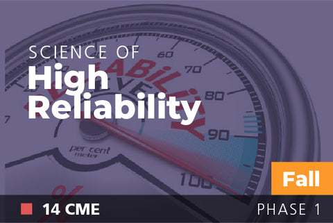 2018 Fall Science of High Reliability