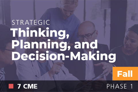 2018 Fall Strategic Thinking, Planning and Decision Making