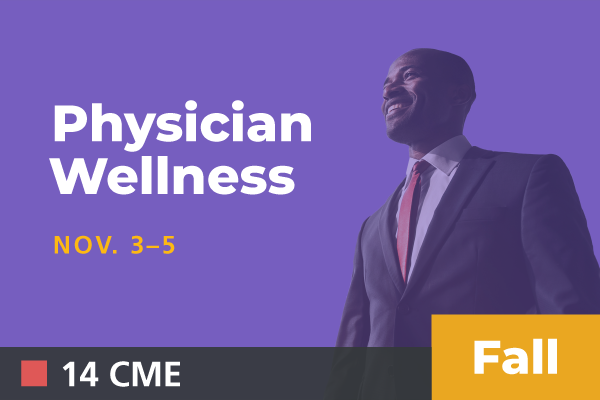 2019 Fall Physician Wellness