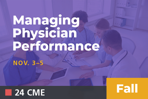 2019 Fall Managing Physician Performance