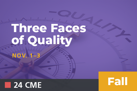 2019 Fall Three Faces of Quality