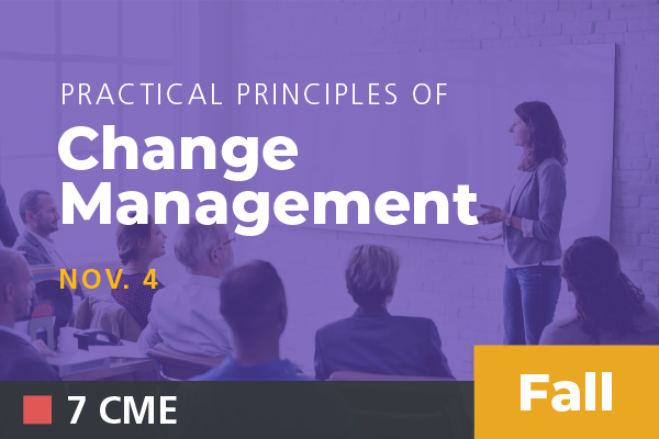2019 Fall Practical Principles of Change Management