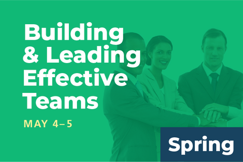 2019 Spring Summit Building and Leading Effective Teams