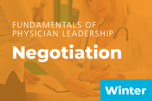 Fundamentals of Physician Leadership: Negotiation at AAPL Winter Institute 2019