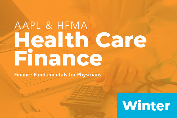 2019 Winter HFMA & AAPL Health Care Finance Academy