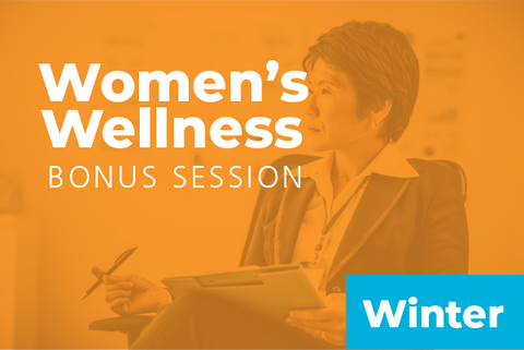 2019 Winter Women's Wellness Bonus Session