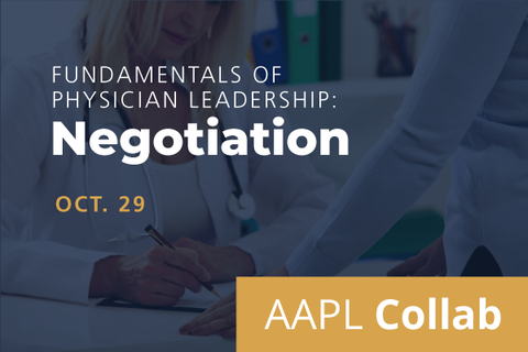 2020 Collab Fundamentals of Physician Leadership: Negotiation