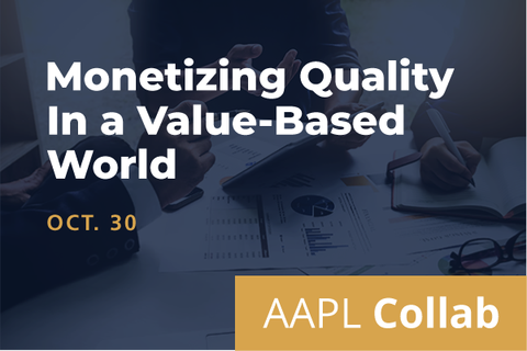 2020 Collab Monetizing Quality in a Value-Based World