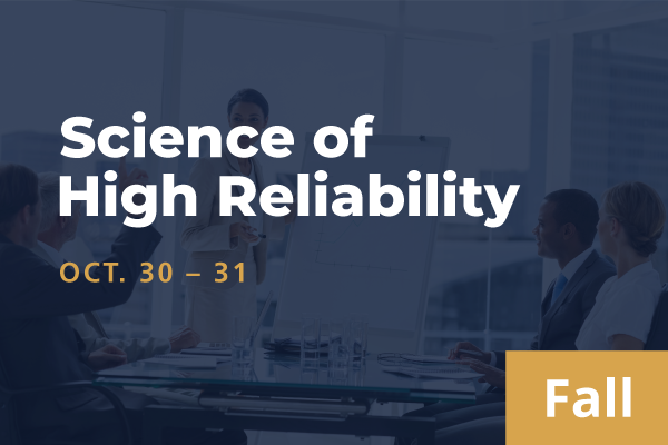 2021 Fall Science of High Reliability