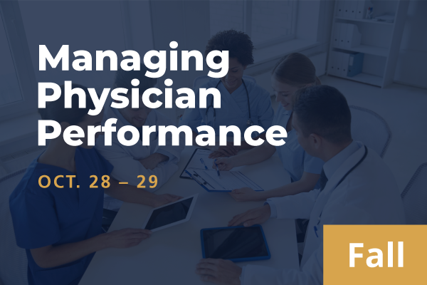 2021 Fall Managing Physician Performance