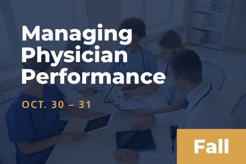 2020 Fall Managing Physician Performance