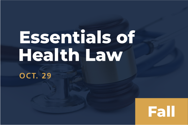 2020 Fall Essentials of Health Law