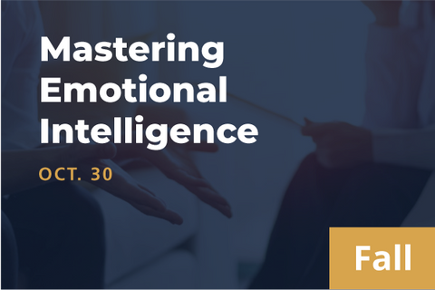 2021 Fall Mastering Emotional Intelligence