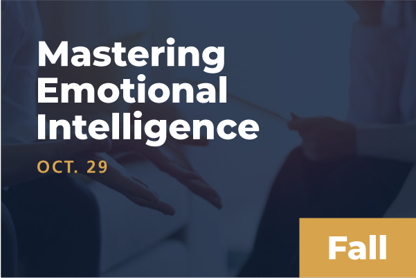 2020 Fall Mastering Emotional Intelligence