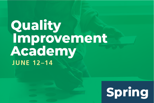 Unavailable - 2020 Spring Quality Improvement Academy