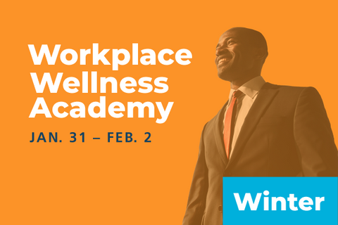 2020 Winter Workplace Wellness Academy