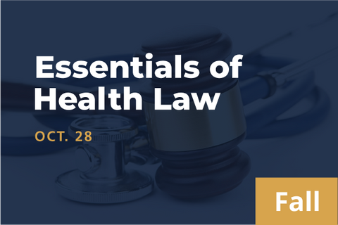 2021 Fall Essentials of Health Law