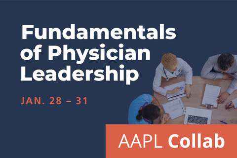 2021 Winter Collab Fundamentals of Physician Leadership: Series