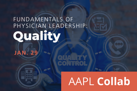 2021 Winter Collab Fundamentals of Physician Leadership: Quality