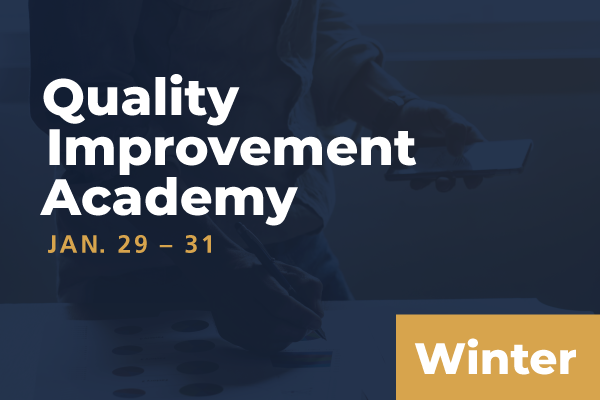 2021 Winter Quality Improvement Academy