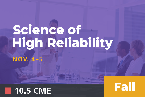 Unavailable - 2019 Fall Science of High Reliability