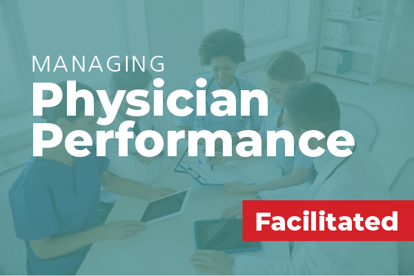 Managing Physician Performance