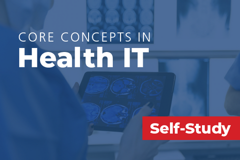Core Concepts in Health IT