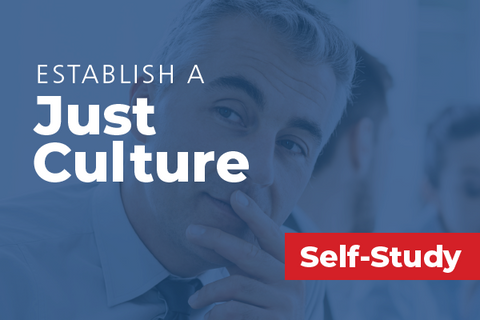 Establish a Just Culture