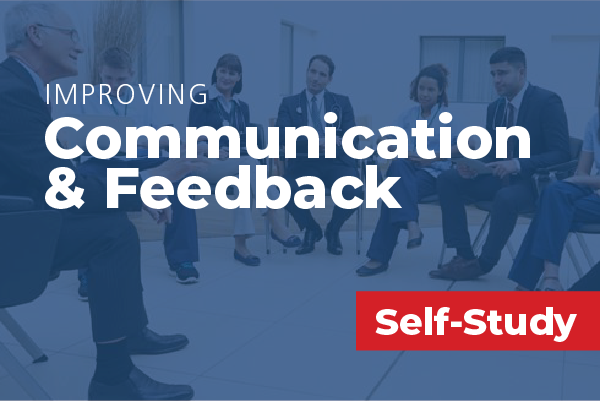 Improving Communication and Feedback in Health Care Leadership