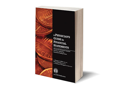 A Physician's Guide to Financial Statements