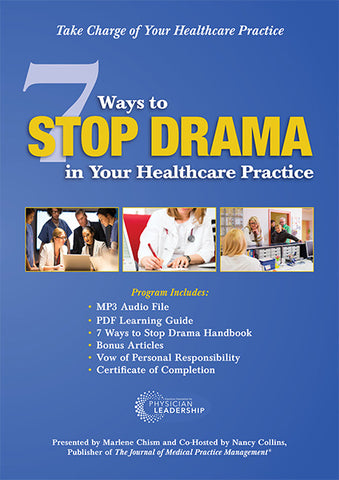 7 Ways to Stop Drama in Your Healthcare Practice