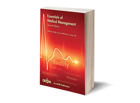 Essentials of Medical Management, 2nd Edition