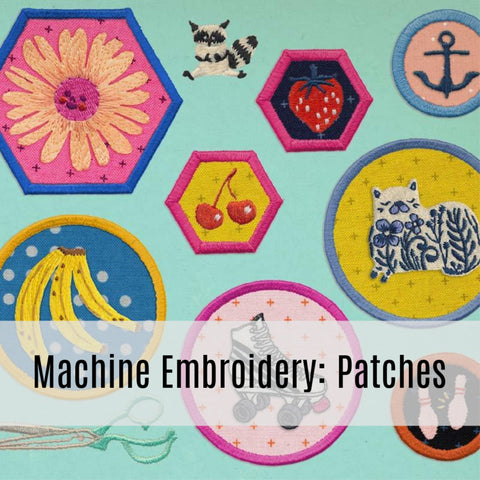 Machine Embroidery: Making Patches