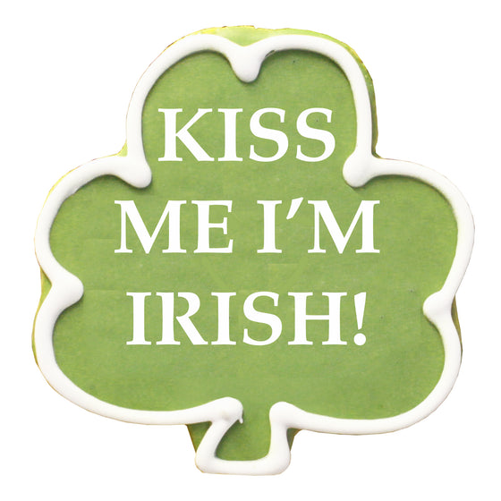Kiss Me I'm Irish Shamrock Cookie