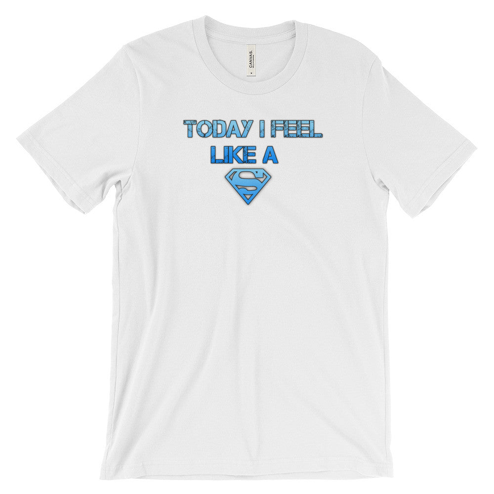 Today I feel like a Superman - sellonlineplus.com