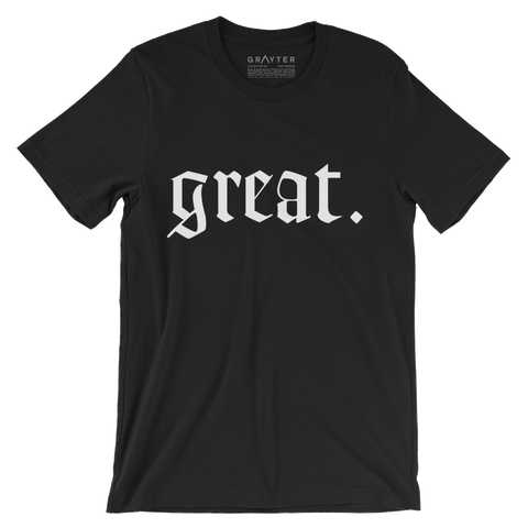 """Great."" T-Shirt (Black)"