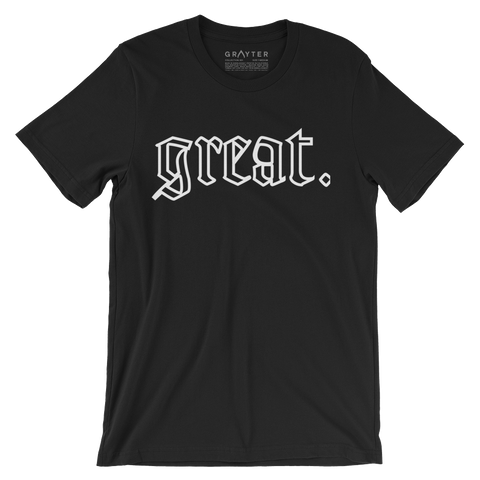 """Great."" Outline Statement T-Shirt (Black)"