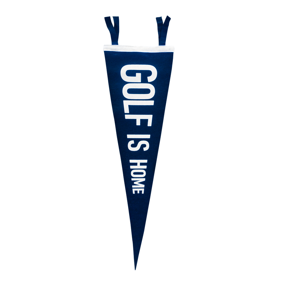 Golf Art - Golf is Home Felt Pennant