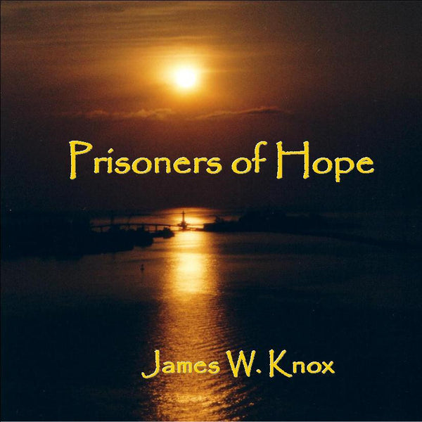 Prisoners of Hope (Music CD)