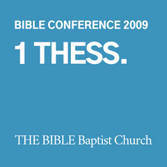 2009 Bible Conference: 1 Thessalonians (CD)