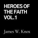 Heroes of The Faith, Vol. 1 (CD)
