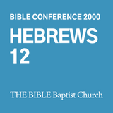 2000 Bible Conference: Hebrews 12 (CD)