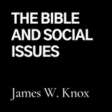 The Bible and Social Issues (CD)
