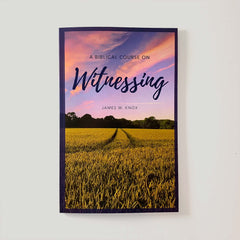 A Biblical Course in Witnessing (Free Shipping)